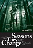 Seasons They Change: The Story of Acid, Psych, and Experimental Folk (Genuine Jawbone Books)