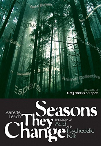 seasons-they-change-the-story-of-acid-and-psychedelic-folk
