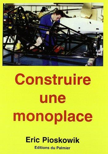 Construire une monoplace : Formule 3, Formule Renault, Formule Ford, suspension, direction, châssis