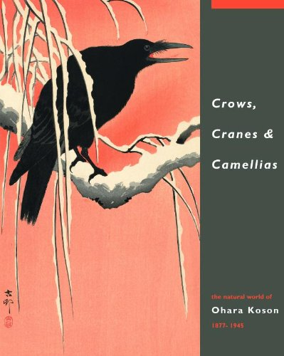 Crow Bird Art (Crows, Cranes & Camellias: The Natural World of Ohara Koson 1877-1945)