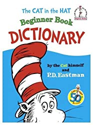 The Cat in the Hat Beginner Book Dictionary (I Can Read It All By Myself)