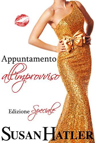 Appuntamento all'improvviso (Appuntamento con l'amore Vol. 7) (Italian Edition)
