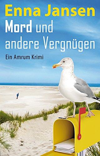 Buchseite und Rezensionen zu 'Mord und andere Vergnügen: Ein Amrum Krimi' von Enna Jansen