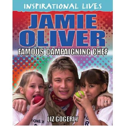 Jamie Oliver: Campaigning Chef (Inspirational Lives) (Paperback) - Common