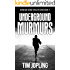 Underground Murmurs: (Akira and Deane Series Book 2)