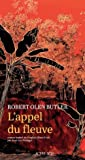 vignette de 'L'Appel du fleuve (Robert Olen Butler)'