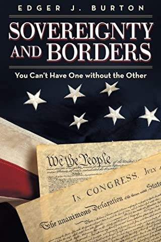 Sovereignty and Borders: You Can't Have One without the Other