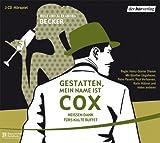 Gestatten, mein Name ist Cox: Heißen Dank fürs kalte Büffet!