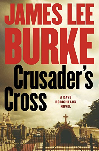 crusaders-cross-a-dave-robicheaux-novel
