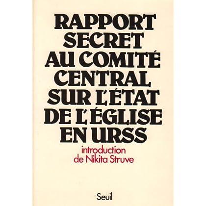 Rapport secret au Comité central sur l'état de l'Eglise en URSS