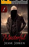 Masterful (A Dark Romance)