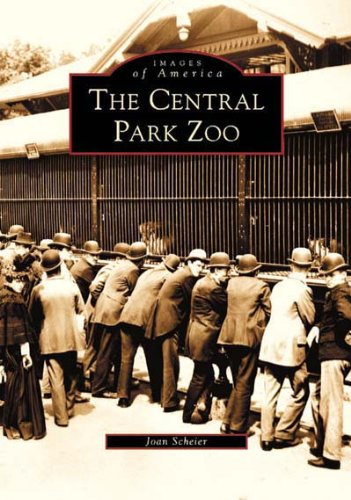 The Central Park Zoo (Images of America) (Central Zoo Park)