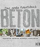 Das große Kreativbuch Beton