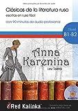 Anna Karenina: Clásicos de la literatura rusa escritos en ruso fácil