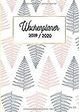 Din A5 Wochenplaner 2019/2020: Timer, Terminplaner und Kalender von Mai 2019 bis Dezember 2020, 1 Woche auf 1 Seite, Blumen-Design Farne rosa weiß (Chefplaner und mehr, Band 2019)