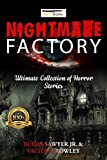 Scary Stories: Nightmare Factory: Ultimate Collection of Horror Stories (Nightmare Factory Volume Book 1)