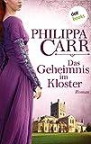 Das Geheimnis im Kloster - Roman (Die Töchter Englands 1)