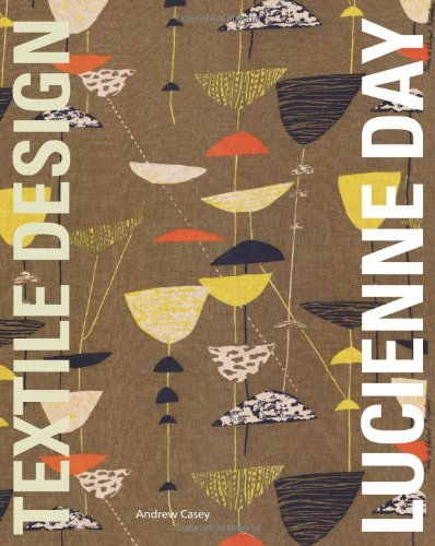 Lucienne Day /anglais par Andrew Casey