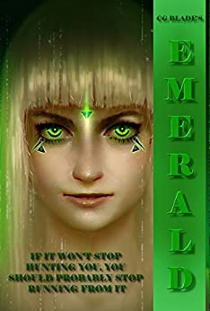 Emerald: The Third in the Trinity Series Novels by [Blade, CG, Smith, Cindy J.]