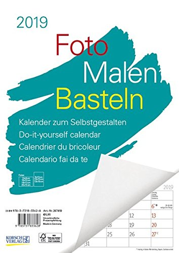 Foto-Malen-Basteln A4 weiß Notice 2019: Bastelkalender zum Selbstgestalten. Edler Fotokalender mit festem Fotokarton und Platz für Geburtstage/Notizen Do-it-yourself!