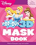Disney Princess Pop-out Mask Book (Disney Pop Out 3d Mask Book)