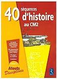40 séquences d'histoire au CM2