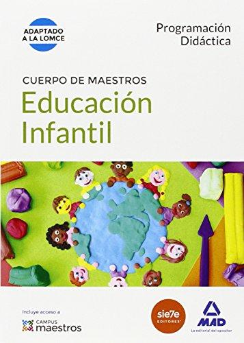 Cuerpo de Maestros Educación Infantil. Programación didáctica por Centro de Estudios Vector . . . [et al. ]