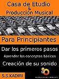 Casa de Etudio & Producción Musical Para Principiantes