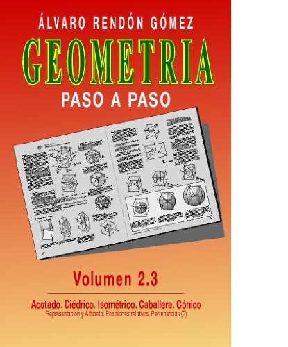 Geometria paso a paso vol  2 (3 parte) (Geometria paso a paso vol 2) par Alvaro Rendon