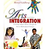 [ { Arts Integration: Teaching Subject Matter Through the Arts in Multicultural Settings } ] BY ( Author ) Apr-2011 [ Paperback ]
