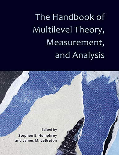 The Handbook of Multilevel Theory, Measurement, and Analysis