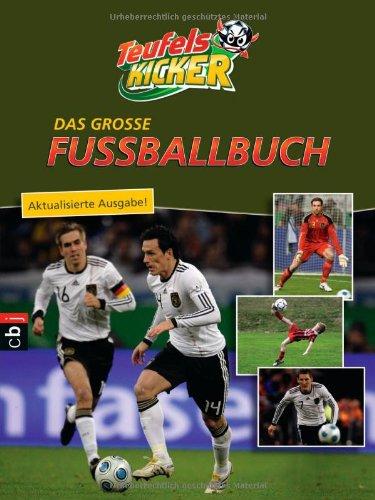 Die Teufelskicker - Das große Fußballbuch