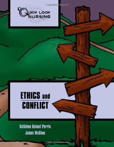 Ethics and Conflict (Quick Look Nursing)