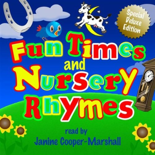 Fun Times And Nursery Rhymes - Ready By Janine Cooper-Marshall - Special Deluxe Edition