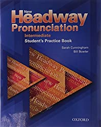 New Headway English Course, Intermediate : Pronunciation Student's Practice Book, w. 2 AudioCDs (New Headway Pronunciation)