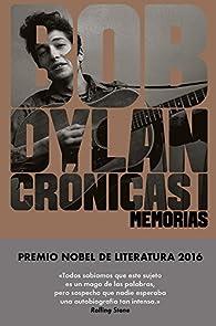 Crónicas I: Memorias par Bob Dylan
