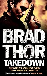 Takedown (Scot Harvath 5) by Brad Thor (2007-11-05)