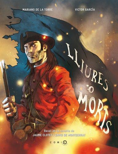 Lliures o morts par Jaume Clotet Planas