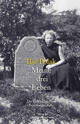 Meine drei Leben: Die Geschichte einer Papenburger Jüdin