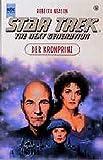 Star Trek - Der Kronprinz (Heyne Science Fiction und Fantasy (06))