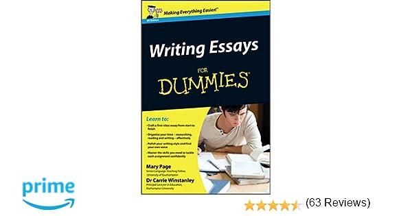 writing essays for dummies amazon co uk mary page carrie writing essays for dummies amazon co uk mary page carrie winstanley books