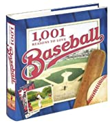 1,001 Reasons to Love Baseball by Danny Peary (2004-05-01)
