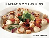 Horizons: New Vegan Cuisine (English Edition)