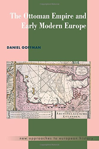 The Ottoman Empire and Early Modern Europe (New Approaches to European History) por Daniel Goffman