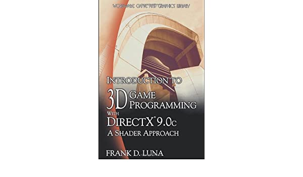 Buy Introduction to 3D Game Programming with DirectX 9 0c: A Shader