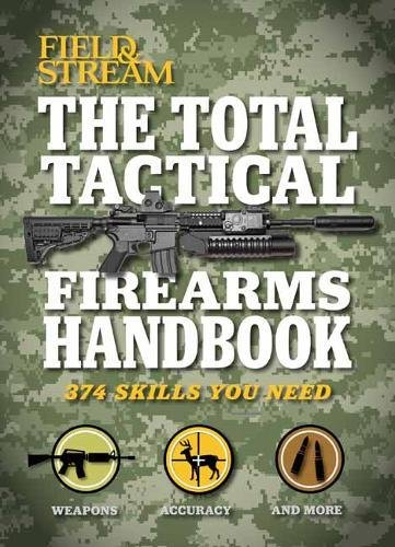 Tactical Manual (Outdoor Life): Insider Info on ARs, Tactical Shotguns, and More