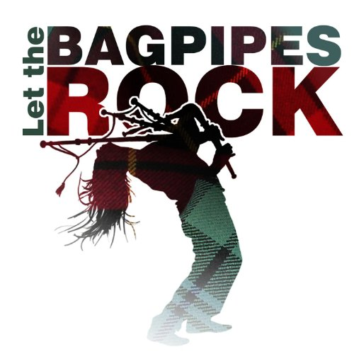 Let the Bagpipes Rock