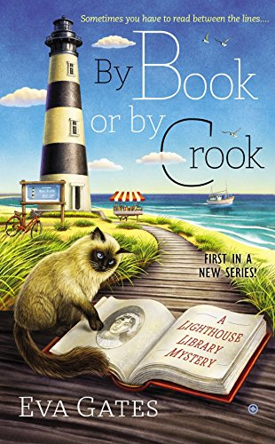 By Book or By Crook (A Lighthouse Library Mystery, Band 1)