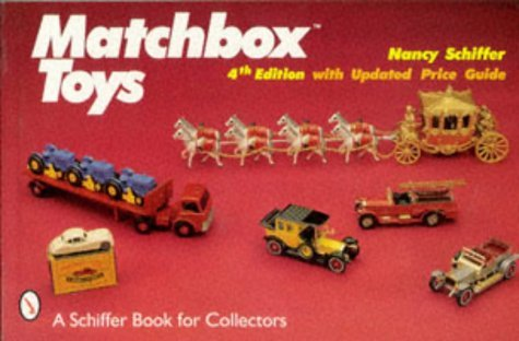 Matchbox Toys: Revised, with Updated Price Guide by Nancy Schiffer (1998-05-01)