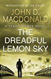 The Dreadful Lemon Sky: Introduction by Lee Child: Travis McGee, No.16